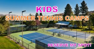 Summer Tennis Camp - Youth, Kids & Beginners
