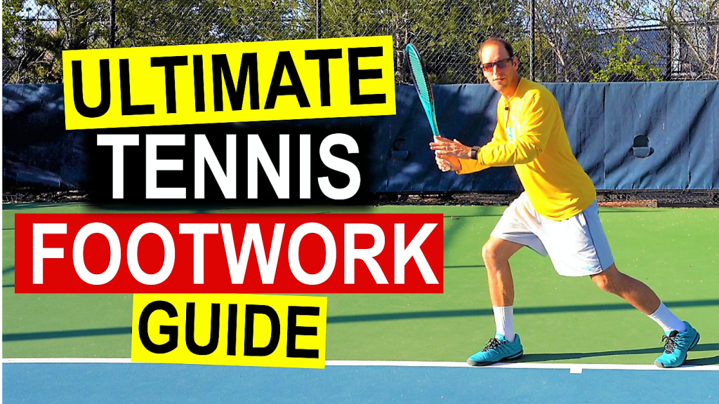 Ultimate Tennis Footwork Guide