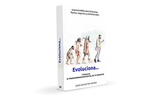 """EVOLUCIONA…"", UN MANUAL IMPRESCINDIBLE PARA ADAPTAR LAS"