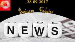 India Business News Headlines 28th September 2017 – Tentaran.com
