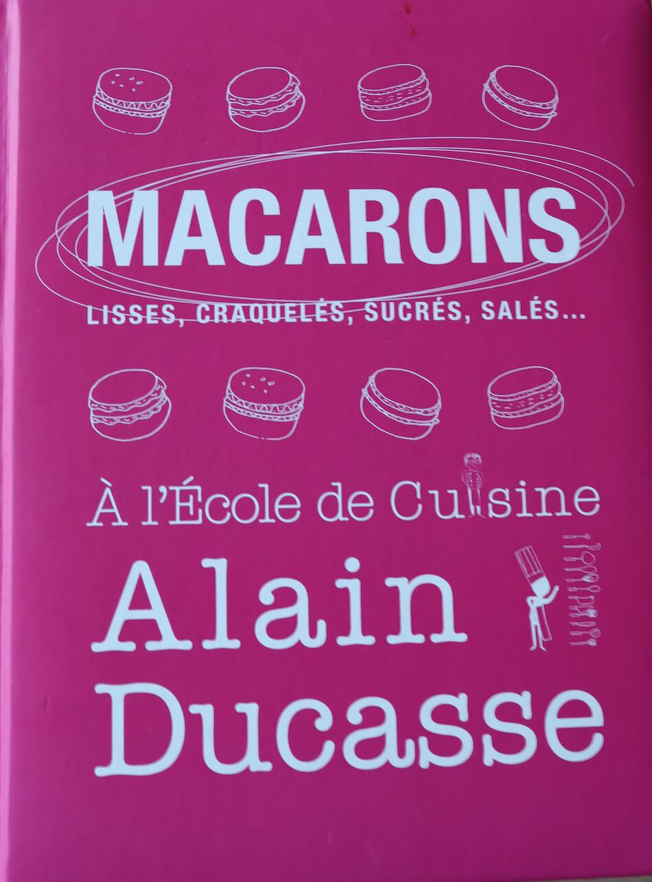Alain Ducasse le livre tous les macarons