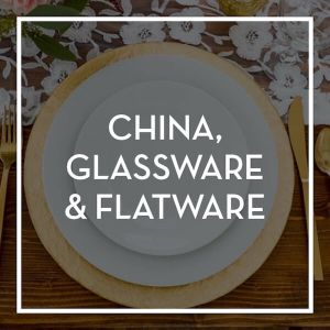 Event Rental-China, Glassware & Flatware