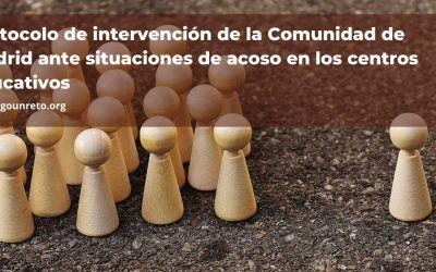 Protocolo de intervención de la Comunidad de Madrid ante situaciones de acoso en los centros educativos