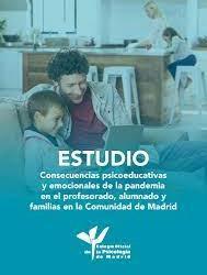 """El Colegio oficial de Psicólogos elabora el Estudio """"Consecuencias psicoeducativas y emocionales de la pandemia en el profesorado, alumnado y familias en la Comunidad de Madrid"""""""