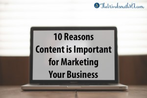 10 Reasons Content is Important for Marketing Your Business