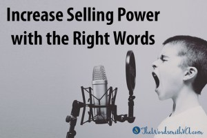 Increase Selling Power with the Right Words