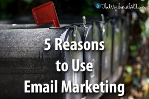 5 Reasons to Use Email Marketing