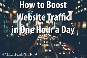 How to Boost Website Traffic in One Hour a Day