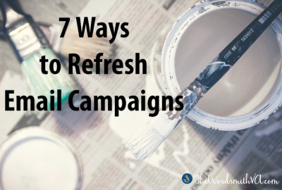 7 Ways to Refresh Email Campaigns