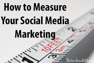 How to Measure Your Social Media Marketing