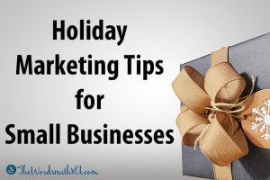 "Are you planning any holiday marketing? Read my ""Holiday Marketing Tips"" guide to discover ideas for marketing during the upcoming holiday season."