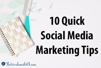 10 Quick Social Media Marketing Tips