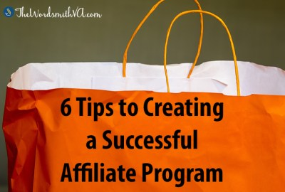 6 Tips to Creating a Successful Affiliate Program