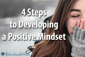 4 Steps to Developing a Positive Mindset