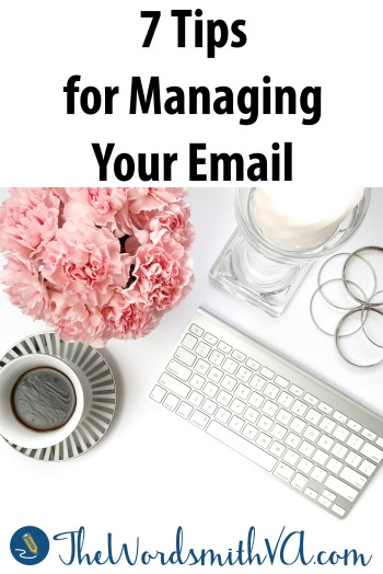 Sometimes email feels like more of a burden than it's worth. But when used correctly, email is a terrific time saver and productivity tool. To keep your email from becoming a drag, learn how to manage it better with these seven tips.