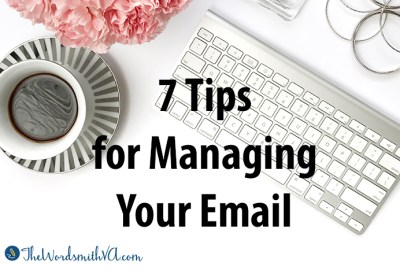 7 Tips for Managing Your Email