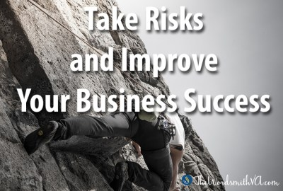 Take Risks and Improve Your Business Success