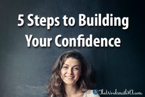 5 Steps to Building Your Confidence