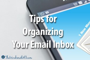 Tips for Organizing Your Email Inbox