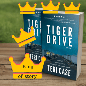 Tiger Drive King of Story by Teri Case