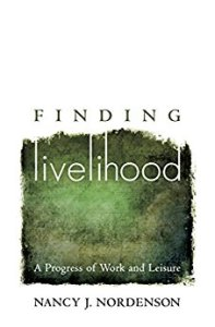 Finding Livelihood by Nancy Nordenson
