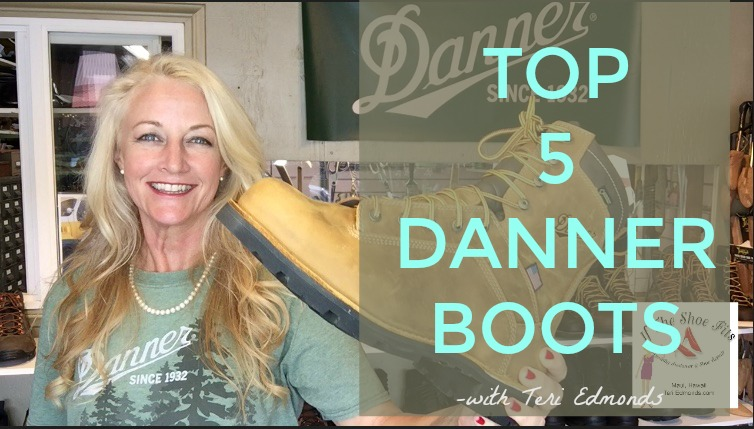 Top 5 Danner Boots – with Teri Edmonds