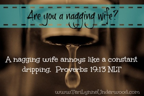 nagging wife www.terilynneunderwood.com