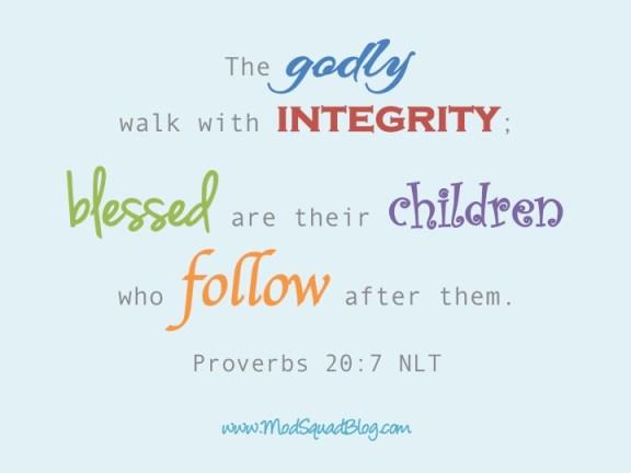 Proverbs 20:7 www.terilynneunderwood.com