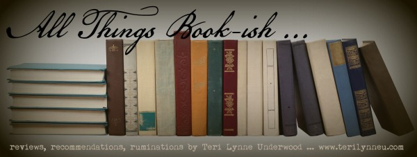All Things Book-ish www.terilynneunderwood.com