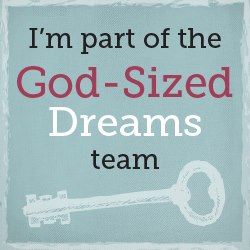 God Sized Dreams www.terilynneunderwood.com