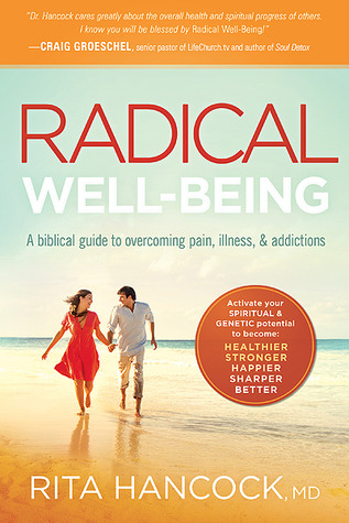Radical Well-Being by Rita Hancock www.terilynneunderwood.com