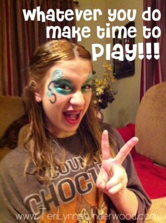 make time to play www.terilynneunderwood.com