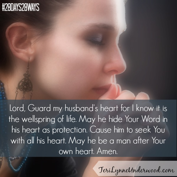 One of the greatest gifts we can give our husbands is praying for his heart. || TeriLynneUnderwood.com