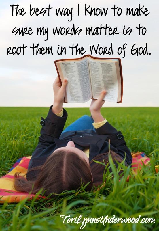 words that matter || Teri Lynne Underwood