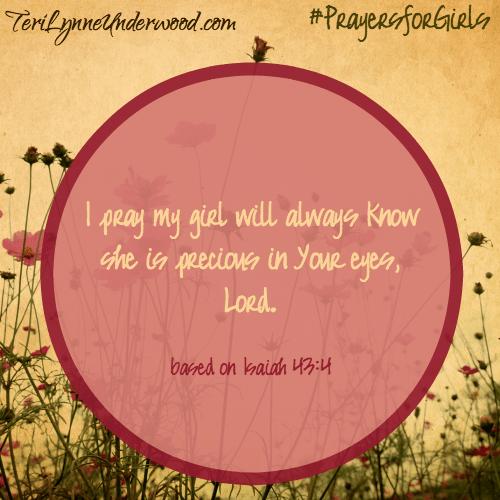 #PrayingforGirls ... prayer based on Isaiah 43:4