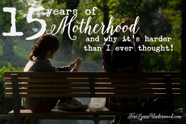 15 years of motherhood and why it's harder than I ever thought it would be