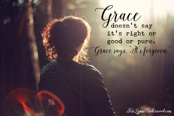 "5000 shades of grace ... because grace says, ""It's forgiven."""
