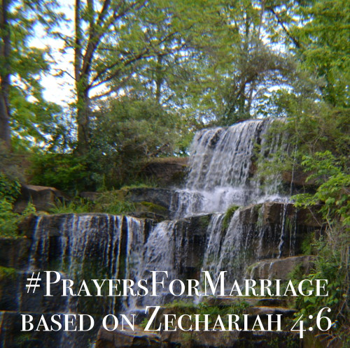 31 Verses to Pray for Your Marriage || Zechariah 4:6