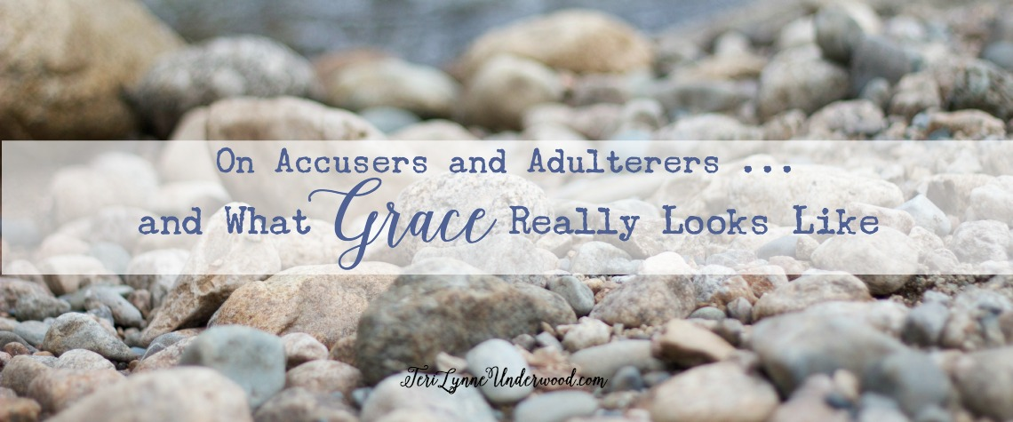 What Grace Really Looks Like {3 lessons from John 8:1-11}