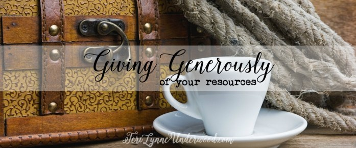 Just as God has given generously to us, we must be generous in our giving to others.