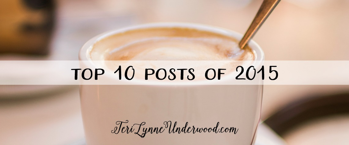 top 10 posts of 2015 ... prayer, marriage, girl moms, and more