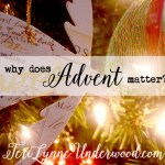 Why does advent matter? Maybe not for the reasons you think.