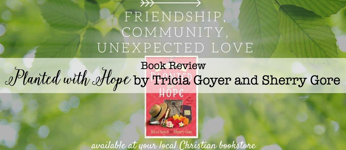 Planted with Hope by Tricia Goyer and Sherry Gore ... perfect fiction read for anyone who has ever felt out of place and wondered if God could see.