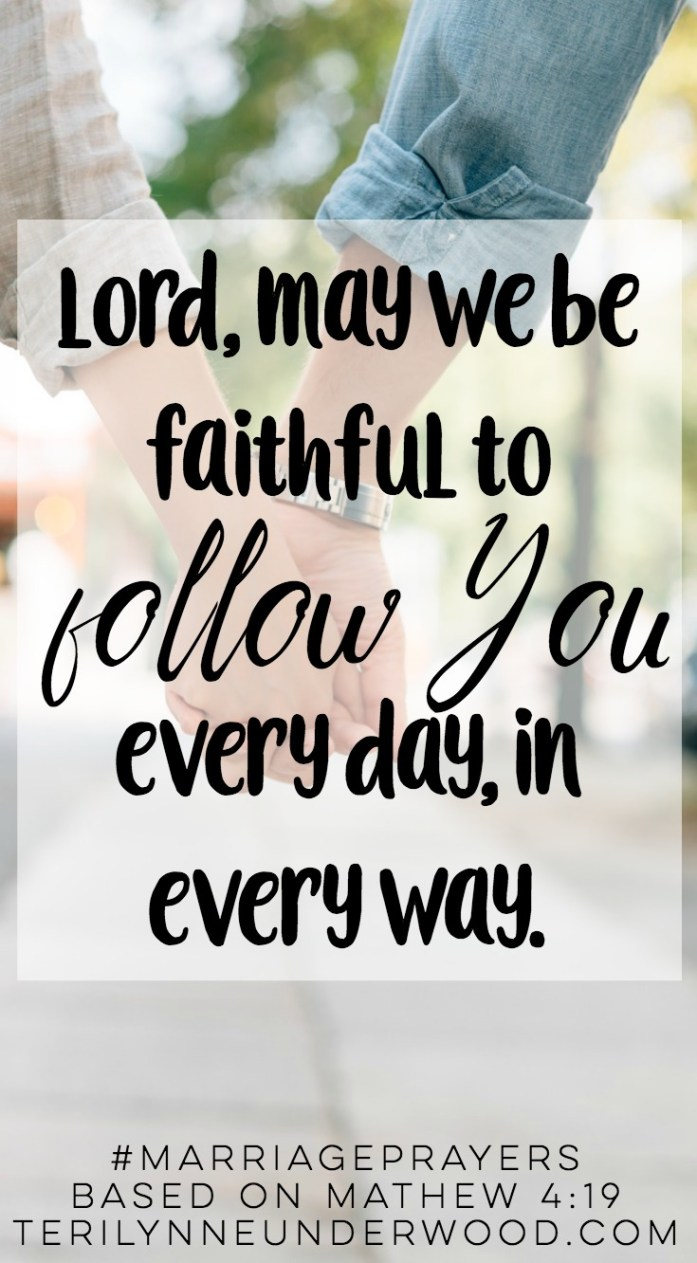 #MarriagePrayers || Matthew 4:9 || Lord, may we be faithful to follow You.