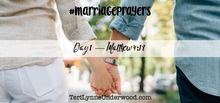 #MarriagePrayers with Scott & Teri Lynne Underwood    31 verses to pray for your marriage