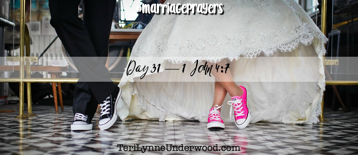 #MarriagePrayers || 31 Verses to Pray for Your Marriage || Teri Lynne & Scott Underwood