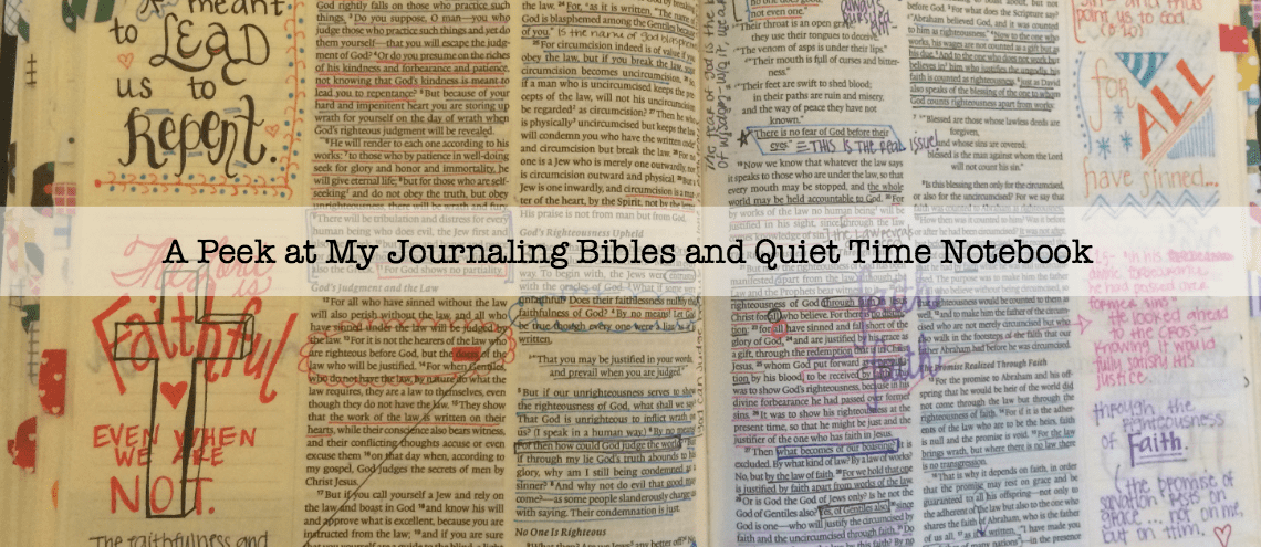 A Peek inside my Journaling Bible and Quiet Time Notebook
