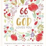 """In """"66 Ways God Loves You,"""" Jennifer Rothe carefully outlines the way we see God's love revealed in each book of the Bible. Her writing is beautiful and inspiring but also powerful and encouraging. But what I love the most about this little book is this: As I read Jennifer's words, I wanted to spend more time in His Word."""