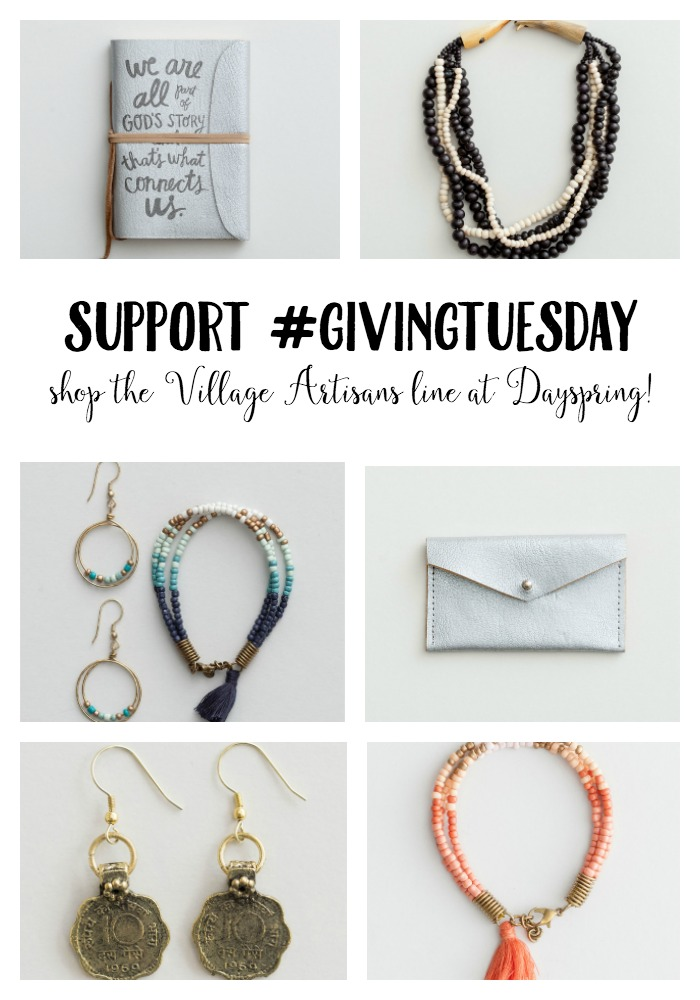 Support #GivingTuesday by shopping Dayspring's Village Artisans line!
