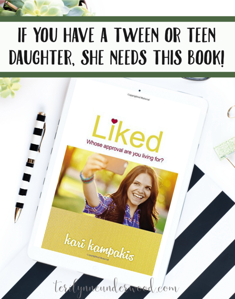 """If you have a tween or teen daughter, this book is a must read for you and for her! """"LIKED: Whose approval are you living for?"""" by Kari Kampakis is full of biblical truth and wise counsel for girls navigating life in this social media driven world."""